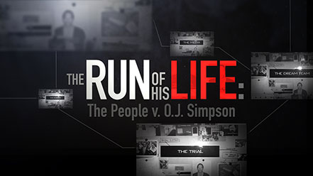 The Run of His Life - The People Versus OJ Simpson