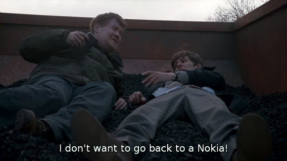 "The Wrong Mans. ""I don't want to go back to a Nokia!"""