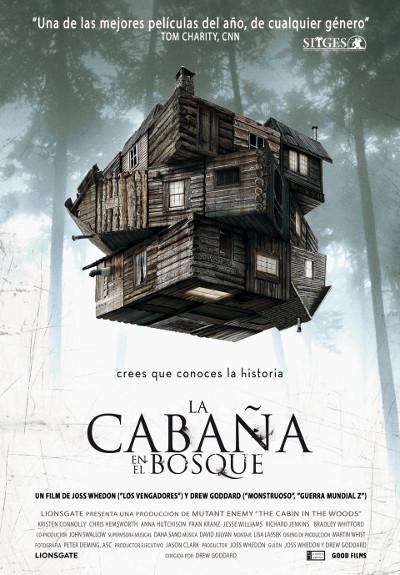 La cabaña en el bosque. Una película de terror poco convencional.